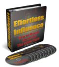 Effortless influence